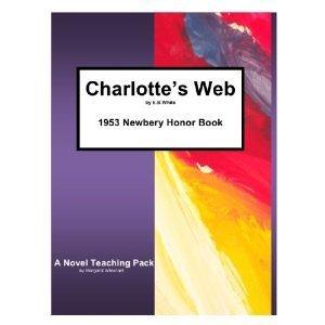 Charlotte's Web by E. B. White: A Novel Teaching Pack