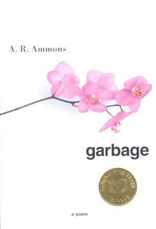 Garbage by A.R. Ammons
