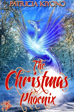Ebook The Christmas Phoenix by Patricia Kiyono TXT!