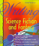Writing Science Fiction and Fantasy by Crawford Kilian