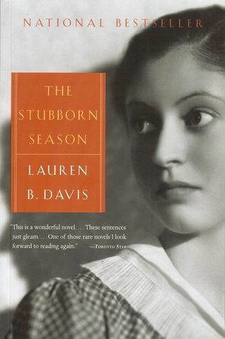 Stubborn Season by Lauren B. Davis