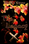 The Legacy by Patricia Kiyono