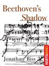 Beethoven's Shadow by Jonathan Biss