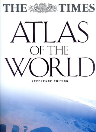 The Times Atlas Of The World: Reference Edition