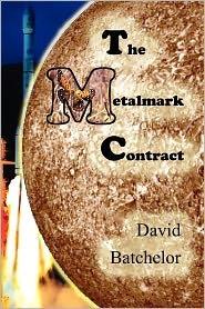 The Metalmark Contract by David  Batchelor