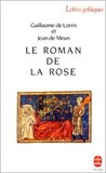 Le Roman de la Rose by Guillaume de Lorris