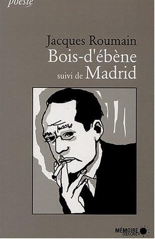 Bois d'ébène suivi de Madrid