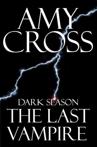 The Last Vampire (Dark Season, #1)