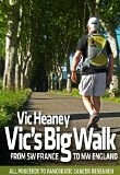 Vic's Big Walk by Vic Heaney