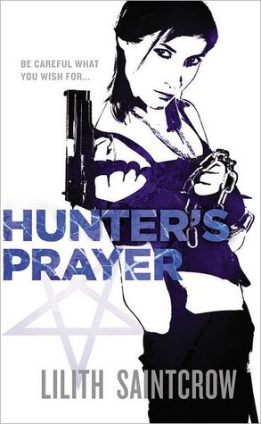 Book Review: Lilith Saintcrow's Hunter's Prayer