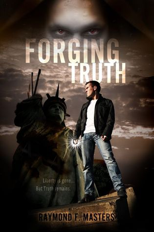 Forging Truth by Raymond F. Masters