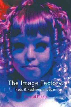 Image Factory by Donald Richie