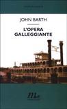 L'Opera Galleggiante by John Barth