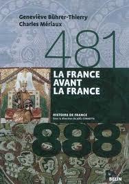 La France avant la France, 481-888