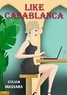 Like Casablanca