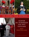 De Stoel van Petrus: achter de schermen van het Vaticaan