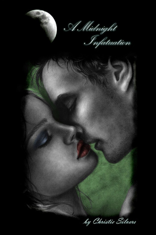 A Midnight Infatuation by Christie Silvers