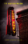 Chop Suey (Darby Stansfield, #1)