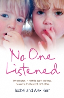 No One Listened: Two children caught in a tragedy with no one else to trust except for each other