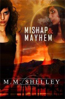 Mishap & Mayhem (Mishap, #1)