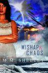 Mishap & Chaos (Mishap, #2)