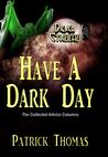 Dear Cthulhu: Have a Dark Day