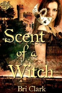 Scent of a Witch by Bri Clark