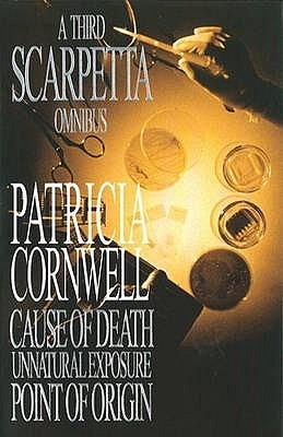 A Third Scarpetta Omnibus by Patricia Cornwell