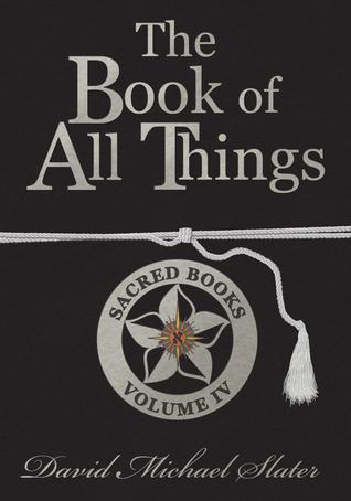 The Book of All Things (Sacred Books, Volume IV)