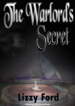 The Warlord's Secret by Lizzy Ford