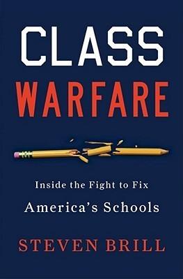 Class Warfare by Steven Brill