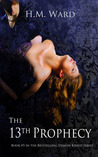 The 13th Prophecy by H.M. Ward