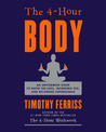 Book cover for The 4-Hour Body: An Uncommon Guide to Rapid Fat-Loss, Incredible Sex, and Becoming Superhuman