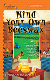 Mind Your Own Beeswax (Queen Bee Mystery, #2)