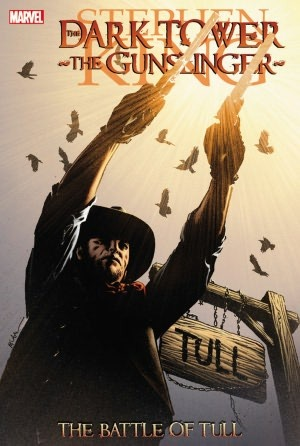 The Dark Tower: The Gunslinger - The Battle of Tull