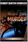 Bicycle Shop Murder (Greg Tenorly Suspense Series, #1)