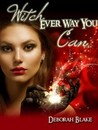 Witch Ever Way You Can (Star Stone, #1)