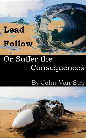 lead-follow-or-suffer-the-consequences