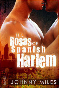 The Rosas of Spanish Harlem by Johnny Miles