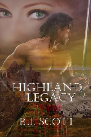 Highland Legacy (The Fraser Brothers Trilogy #1)