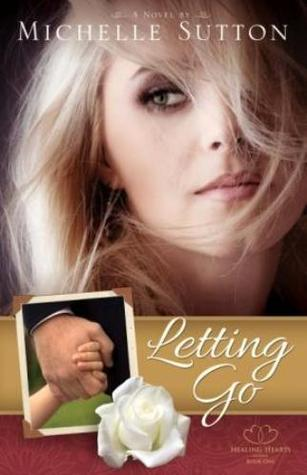 Letting Go by Michelle Sutton