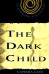The Dark Child