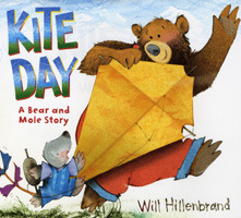 Ebook Kite Day: A Bear and Mole Story by Will Hillenbrand PDF!