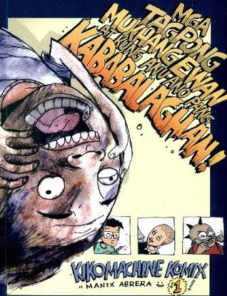 Mga Tagpong Mukhang Ewan at Kung Anu Ano Pang Kababalaghan! by Manix Abrera