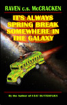 It's Always Spring Break Somewhere In The Galaxy