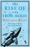 The Rise of the Iron Moon (Jackelian, #3)
