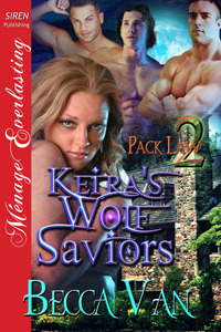 Keira's Wolf Saviors (Pack Law, #2)