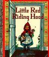Little Red Riding Hood by Elizabeth Orton Jones