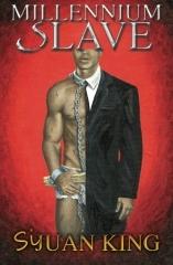Millennium Slave Part I by Sijuan King
