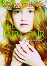 The Fairy Fair (The Fairy Rose Chronicles, #2)